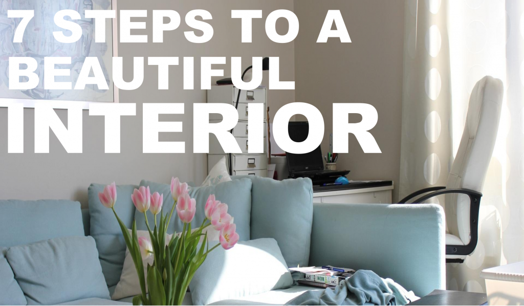 7 Steps to a Beautiful Interior graphic