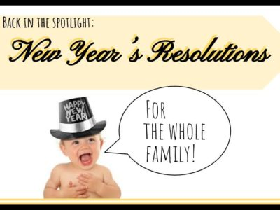 2017 New Years Resolutions for the Whole Family