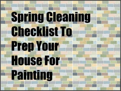 Spring Cleaning Checklist To Prep Your House For Paint